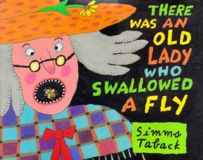 Old Lady swallowed a fly